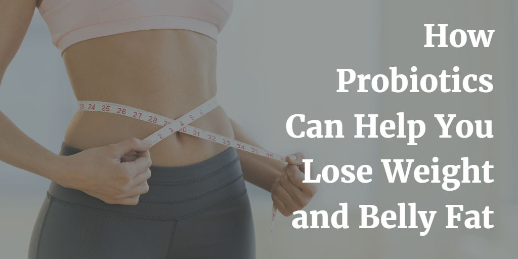how do probiotics help you lose weight photo - 1