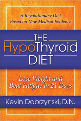 hypothyroid diet lose weight and beat fatigue in 21 days photo - 1